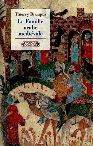 9782804800345: La famille arabe médiévale