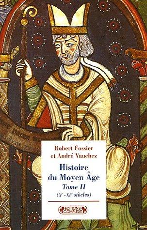 9782804800437: Histoire du Moyen Age : Tome 2, (Xe-XIe siècles) (Historiques)
