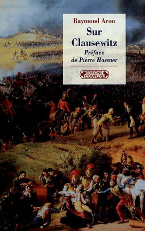 9782804800475: Sur Clausewitz (French Edition)