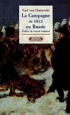 La Campagne de 1812 en Russie (Historiques): Clausewitz, Carl Von