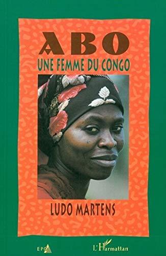 9782805900105: Abo,une Femme du Congo