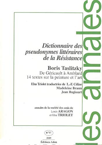 Annales de la société des amis de Louis Aragon et Elsa Triolet, no 11: Collectif
