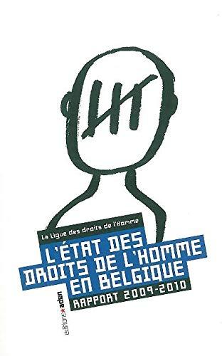 Etat des droits de l'Homme en Belgique (L'), 2009-2010: Collectif