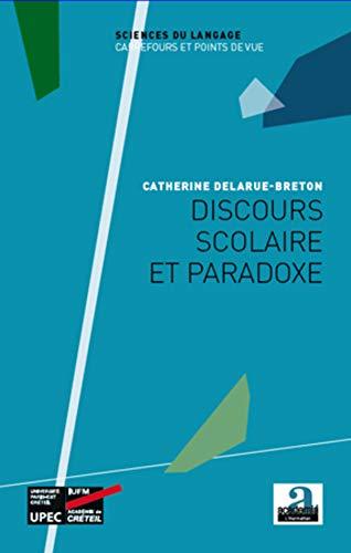 9782806100160: Discours scolaire et paradoxe
