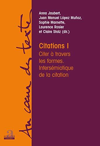 9782806100276: Citations : Volume 1, Citer à travers les formes - Intersémiotique de la citation