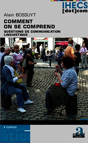 9782806101525: Comment on Se Comprend Question de Communication Linguistique (IHECS [dot] com)