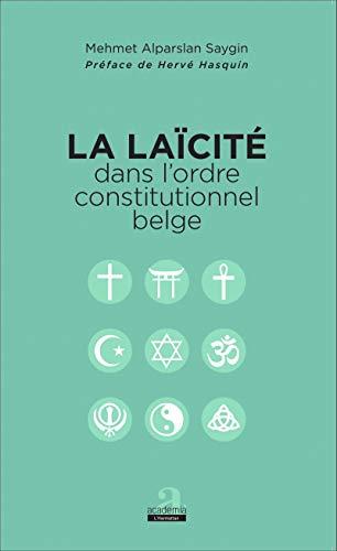 La laïcité dans l'ordre constitutionnel belge: Saygin Mehmet Alpaeslan