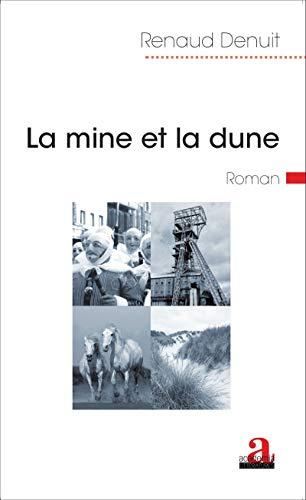 9782806102195: La mine et la dune