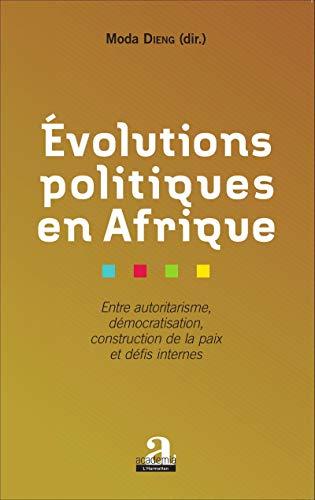 9782806102300: Evolutions politiques en Afrique
