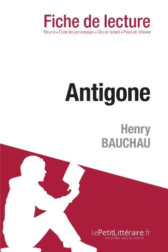 9782806211767: Antigone de Henry Bauchau (Fiche de lecture) (French Edition)