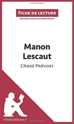 9782806212160: Manon Lescaut de L'Abbé Prévost (Fiche de lecture): Résumé Complet Et Analyse Détaillée De L'oeuvre (French Edition)