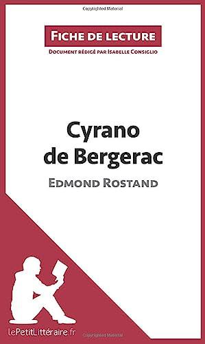 9782806212641: Cyrano de Bergerac de Edmond Rostand (Fiche de lecture): R�sum� Complet Et Analyse D�taill�e De L'oeuvre