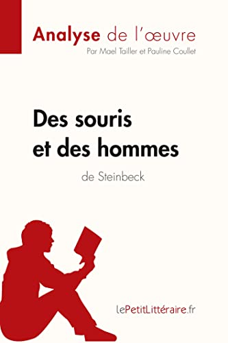 9782806212757: Des souris et des hommes de John Steinbeck (Fiche de lecture): Résumé Complet Et Analyse Détaillée De L'oeuvre (French Edition)