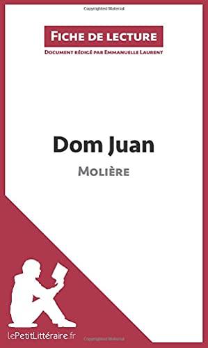 9782806212764: Dom Juan de Molière (Fiche de lecture): Résumé Complet Et Analyse Détaillée De L'oeuvre