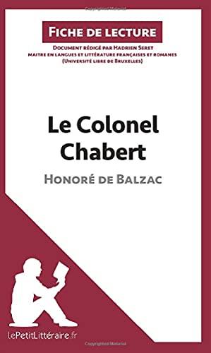 9782806213259: Le Colonel Chabert d'Honoré de Balzac (Fiche de lecture): Résumé complet et analyse détaillée de l'oeuvre
