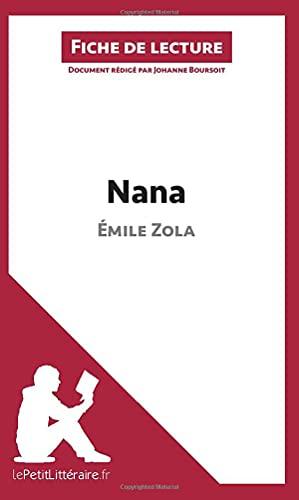 Nana de Emile Zola (Fiche de lecture): Johanne Boursoit