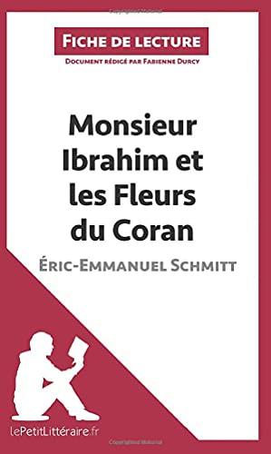 9782806213822: Monsieur Ibrahim et les Fleurs du Coran d'Éric-Emmanuel Schmitt (Fiche de lecture): Résumé Complet Et Analyse Détaillée De L'oeuvre