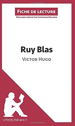 9782806214034: Ruy Blas de Victor Hugo (Fiche de lecture): Résumé complet et analyse détaillée de l'oeuvre