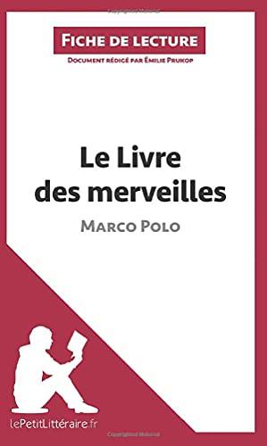 9782806226488: Le Livre des merveilles de Marco Polo (Fiche de lecture): Résumé Complet Et Analyse Détaillée De L'oeuvre