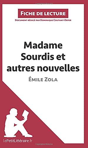9782806227409: Madame Sourdis et autres nouvelles de �mile Zola (Fiche de lecture): R�sum� complet et analyse d�taill�e de l'oeuvre