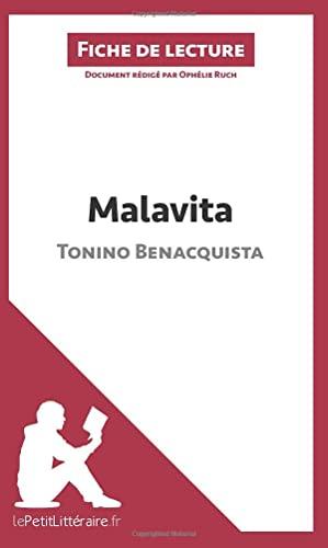 9782806231376: Malavita de Tonino Benacquista (Fiche de lecture): Résumé complet et analyse détaillée de l'oeuvre (French Edition)