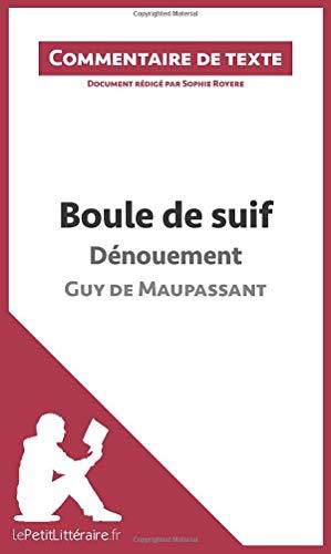 9782806235855: Boule de suif de Maupassant - Dénouement (Commentaire)