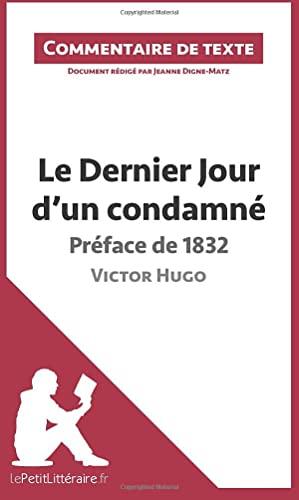 9782806236111: Le Dernier Jour d'un condamné de Victor Hugo - Préface de 1832: Commentaire de texte (French Edition)