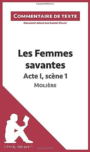 9782806236265: Les Femmes savantes de Molière - Acte I, scène 1 (Commentaire) (French Edition)