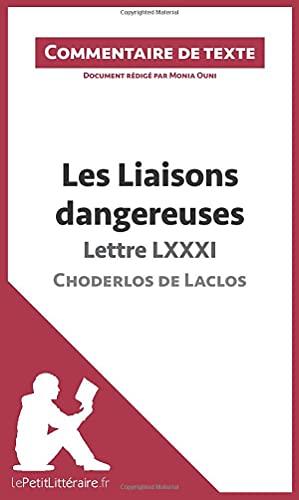 9782806236289: Les Liaisons dangereuses de Choderlos de Laclos - Lettre LXXXI: Commentaire de texte