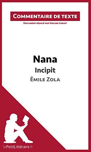 9782806236401: Nana de Zola - Incipit: Commentaire de texte
