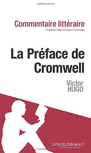 9782806236487: La Pr�face de Cromwell de Hugo (Commentaire)