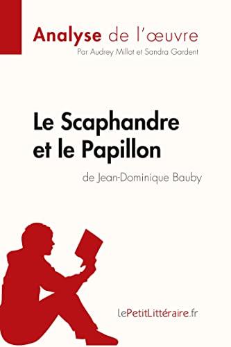 Le Scaphandre Et Le Papillon De Jean-Dominique