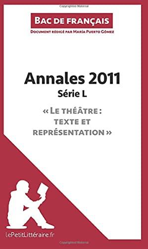 9782806243706: Bac de français 2011 - Annales Série L (Corrigé): Réussir Le Bac De Français