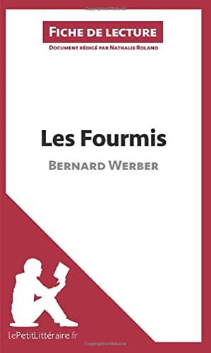 9782806252173: Les Fourmis de Bernard Werber (Fiche de lecture): Résumé Complet Et Analyse Détaillée De L'oeuvre