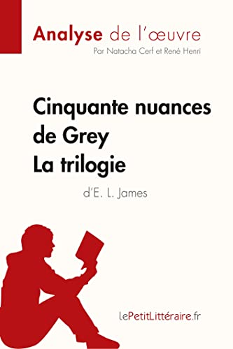 9782806253903: Analyse cinquante nuances de grey de e l james la trilogie analyse complete de