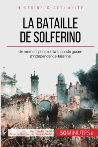 9782806256119: La bataille de Solferino: Aux origines de la Croix-Rouge