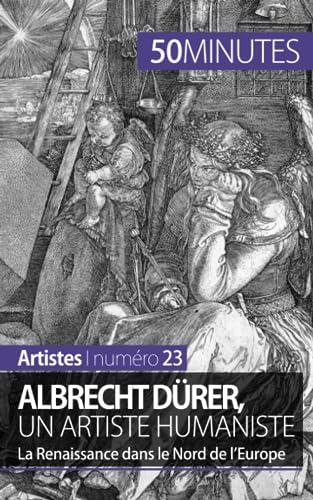 Albrecht Duerer, un artiste humaniste: La Renaissance: Céline Muller