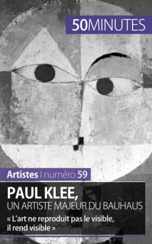 Paul Klee, un artiste majeur du Bauhaus: Malache, Marie-Julie