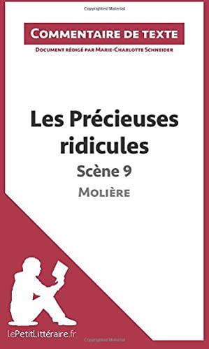 9782806259080: Les Pr�cieuses ridicules de Moli�re - Sc�ne 9: Commentaire De Texte
