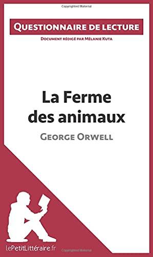 9782806260765: La Ferme des animaux de George Orwell: Questionnaire de lecture