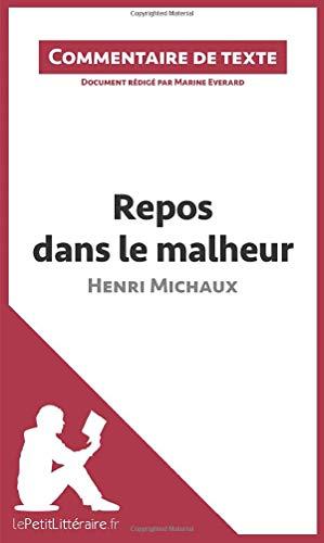 9782806261502: Repos dans le malheur d'Henri Michaux : Commentaire de texte