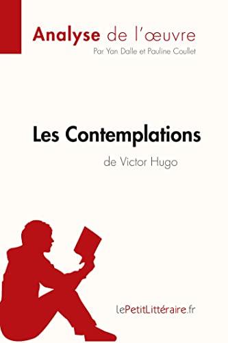 9782806263797: Analyse de l'oeuvre Les Contemplations de Victor Hugo: Résumé complet et analyse détaillée de l'oeuvre (French Edition)