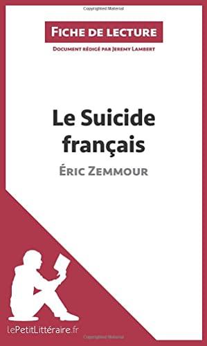 Le Suicide Francais D Eric Zemmour Fiche