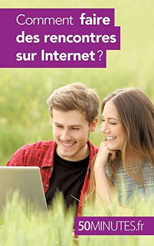 9782806267641: Comment faire des rencontres sur Internet ?