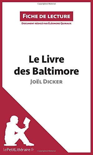 9782806271570: Analyse le livre des baltimore de joel dicker analyse complete de l uvre et res