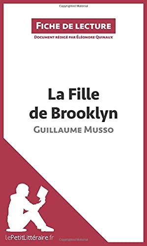 9782806279903: La Fille de Brooklyn de Guillaume Musso (Fiche de lecture): Résumé complet et analyse détaillée de l'oeuvre (French Edition)