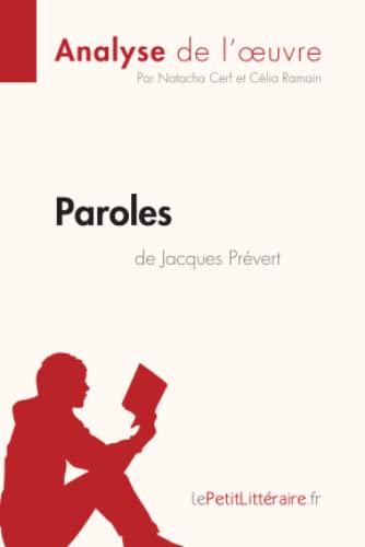 9782806293114: Paroles de Jacques Prévert (Analyse de l'oeuvre): Comprendre la littérature avec lePetitLittéraire.fr