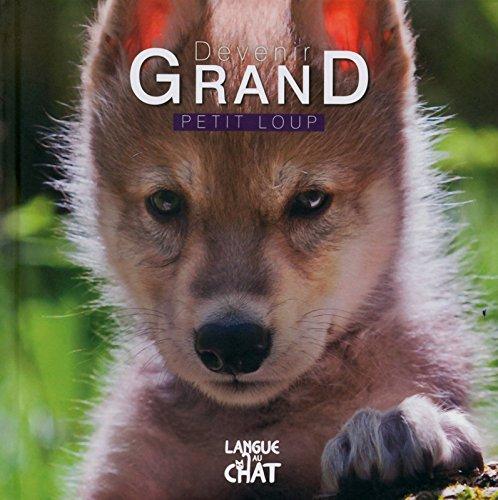 9782806305176: Devenir Grand - Petit Loup