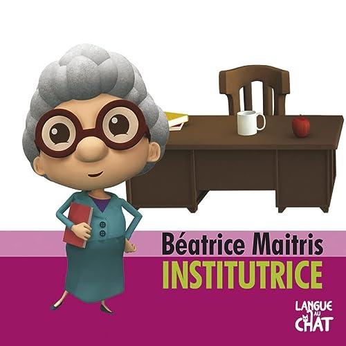9782806305800: Béatrice Maitris, l'institutrice