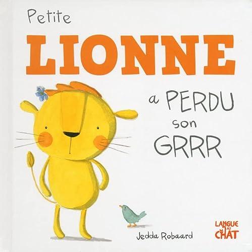 9782806305855: Petite Lionne a perdu son Grrr